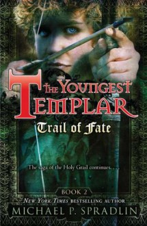 Trail of Fate (Quality) - Michael P. Spradlin