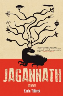 Jagannath: Stories - Karin Tidbeck