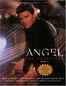 Angel: the Casefiles, Volume 1 - Nancy Holder, Jeff Mariotte, Maryelizabeth Hart