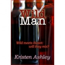 Wild Man (Dream Man, #2) - Kristen Ashley