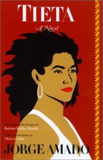 Tieta - Jorge Amado, Moacyr Scliar, Barbara Shelby Merello