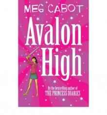 Avalon High - Meg Cabot