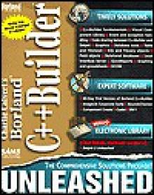 Charlie Calvert's Borland C++Builder Unleashed - Charles Calvert