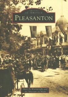 Pleasanton (CA) (Images of America) - Mary-Jo Wainwright