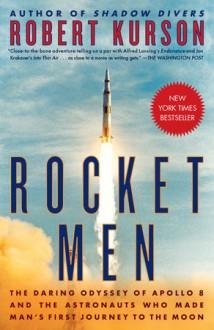 Rocket Men - Robert Kurson