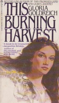 This Burn Harvest Can - Gloria Goldreich