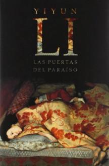 Las puertas del paraiso / The Vagrants (Spanish Edition) - Yiyun Li, Laura Martin De Dios