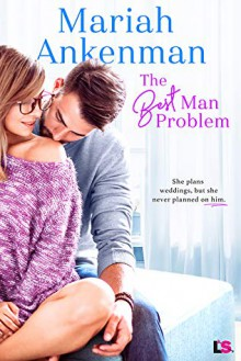 The Best Man Problem - Mariah Ankenman
