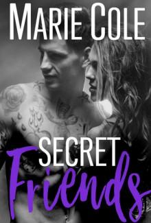 Secret Friends (#JustFriends Book 5) - Shawn-Marie Cole