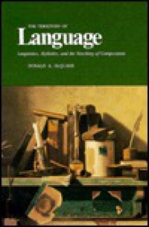 The Territory of Language: Linguistics, Stylistics, and the Teaching of Composition - Donald A. McQuade