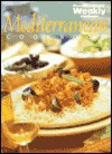 "Aww Mediterranean Cookbook (""Australian Women's Weekly"" Home Library) - Maryanne Blacker"