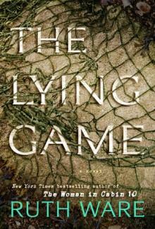 The Lying Game: A Novel - Helen Ruth Elizabeth Ware