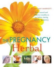 Pregnancy Herbal - Susannah Marriott