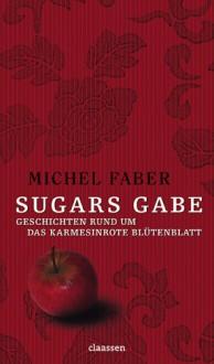 Sugars Gabe - Michel Faber, Eike Schönfeld