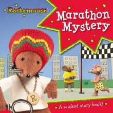 Rastamouse: Marathon Mystery - Genevieve Webster, Michael De Souza