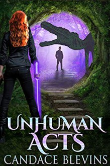 Unhuman Acts - Candace Blevins