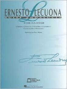 Ernesto Lecuona - Suite Andalucia - Ernesto Lecuona