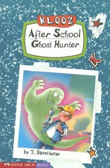 After School Ghost Hunter - J. Banscherus