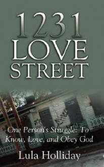 1231 Love Street - Lula Holliday