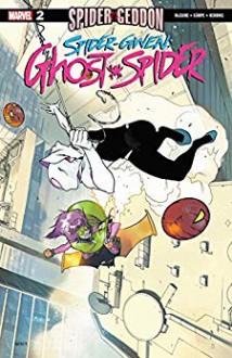 Spider-Gwen: Ghost-Spider (2018-) #2 - Seanan McGuire,Rosi Kampe,Bengal