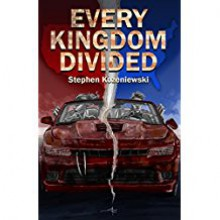 Every Kingdom Divided - Stephen Kozeniewski