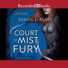 A Court of Mist and Fury - Jennifer Ikeda,Sarah J. Maas