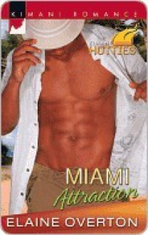 Miami Attraction (Kimani Romance) - Elaine Overton