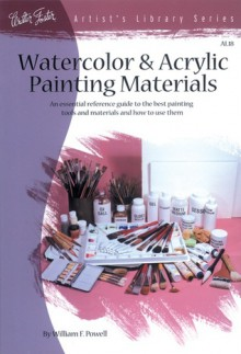 Watercolor & Acrylic Painting Materials - William F. Powell
