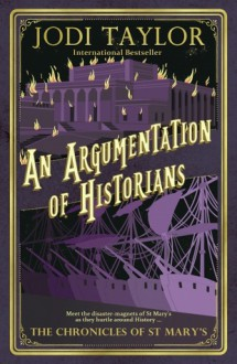 An Argumentation of Historians - Jodi Taylor