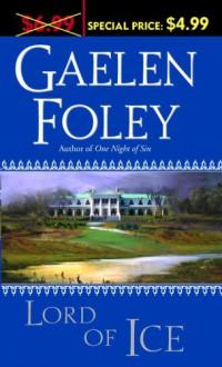Lord of Ice - Gaelen Foley