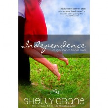 Independence - Shelly Crane