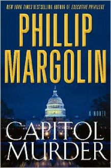 Capitol Murder - Phillip Margolin