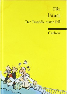 Faust: der Tragödie erster Teil - Flix