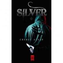 Silver (The Silver #1) - Cheree Alsop