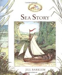 Sea Story (Brambly Hedge) - Jill Barklem