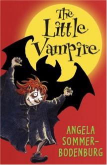 The Little Vampire - Angela Sommer-Bodenburg