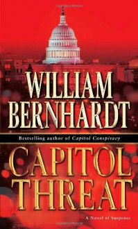 Capitol threat - William Bernhardt