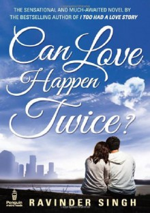 By Ravinder Singh Can Love Happen Twice? [Paperback] - Ravinder Singh