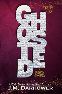 Ghosted - J.M. Darhower