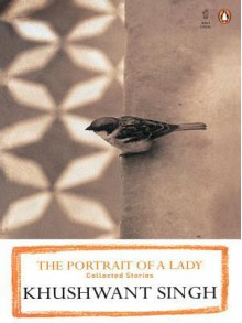 The Portrait of a Lady - Khushwant Singh