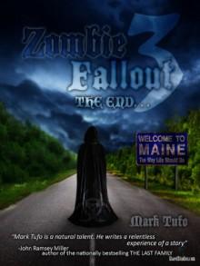 Zombie Fallout 3: The End... - Mark Tufo