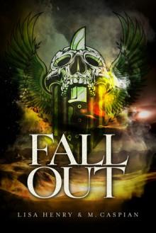 Fallout - M. Caspian, Lisa Henry