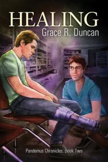 Healing - Grace R. Duncan