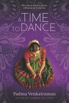 A Time to Dance - Padma Venkatraman
