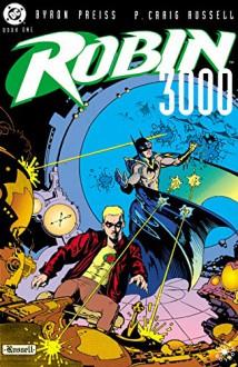 Robin 3000 #1 - Byron Preiss,P. Craig Russell