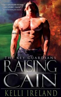 Raising Cain - Kelli Ireland