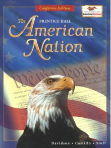The American Nation: California Edition - J. Davidson, Michael B. Stoff
