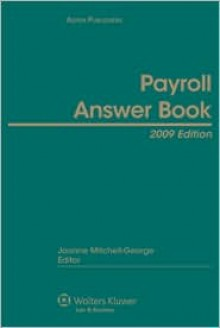 Payroll Answer Book, 2009 Edition - Ernst Young