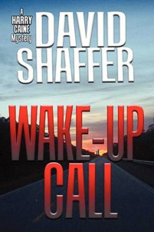 Wake-Up Call - David Shaffer