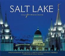 Salt Lake Impressions (Impressions (Farcountry Press)) - Stephen Trimble